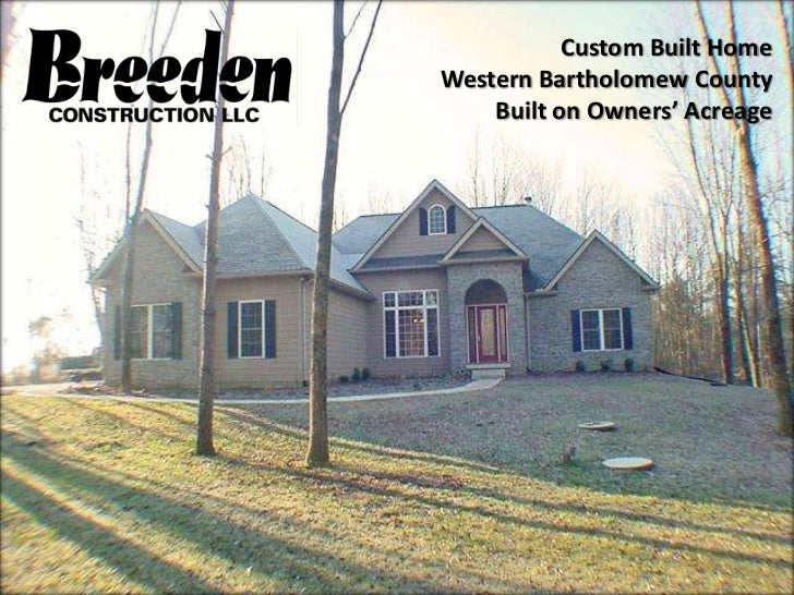 Custom Home by Breeden Construction in Western Bartholomew County