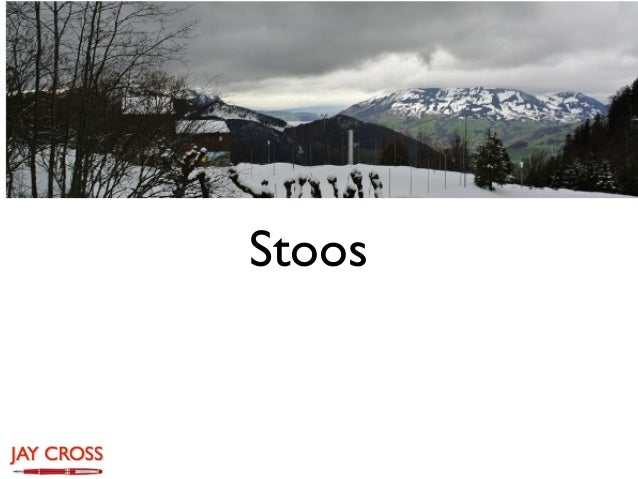 Stoos summary