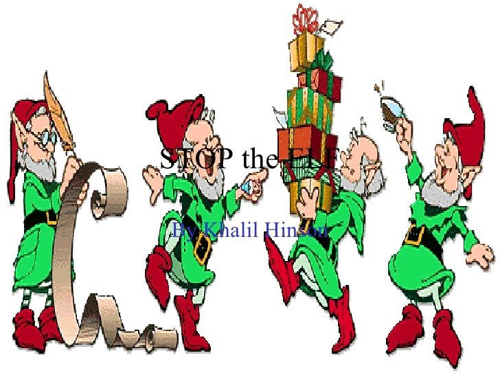 STOP the ELF By Khalil Hinson