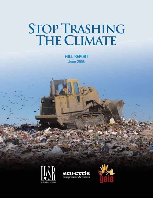 Stop Trashing the Climate: Zero Waste