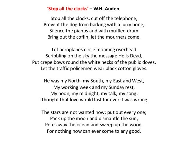 funeral blues essay Wh auden wrote funeral blues the poem wystan hugh auden (1907-1973) was born in york, england, and later became and american citizen auden was the founder for a generation of english poets, such as c day lewis, and stephen spender auden s earlier works were composed of a marxist outlo.