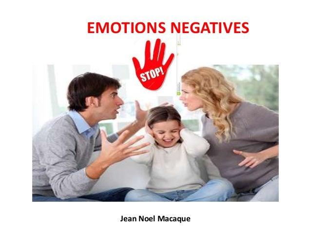 EMOTIONS NEGATIVES Jean Noel Macaque