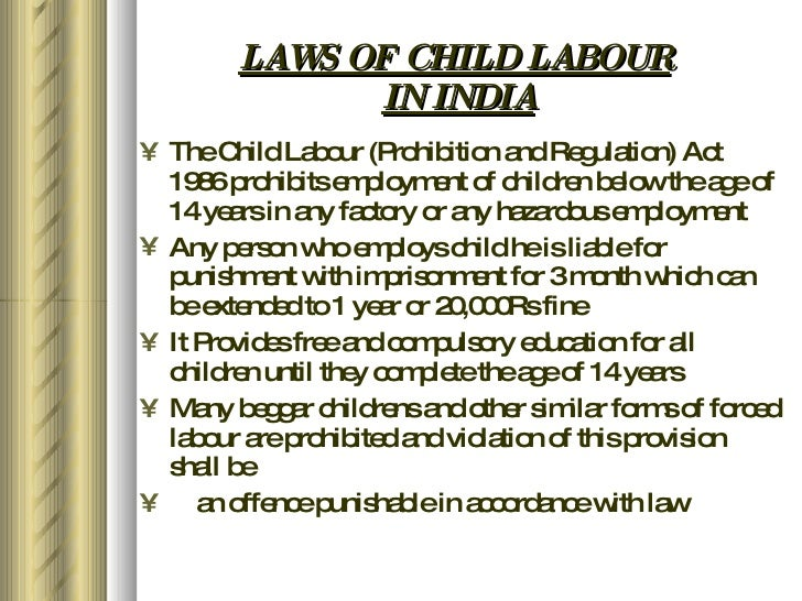 Child Labour Acts And Laws Laws of Child Labour in India