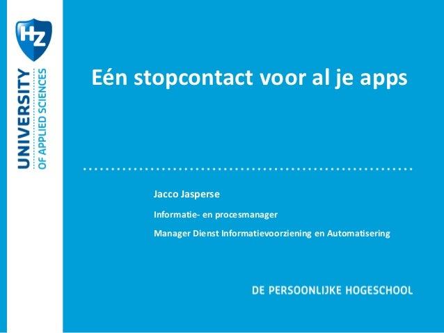 OWD 2012- 4- Eén stopcontact voor al je apps en gadgets- Jacco Jasperse