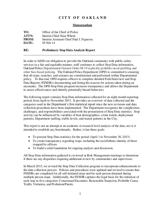 1 C I T Y O F O A K L A N D Memorandum TO: Office of the Chief of Police ATTN: Interim Chief Sean Whent FROM: Interim Assi...