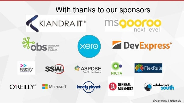 @damovisa   #dddmelb With thanks to our sponsors