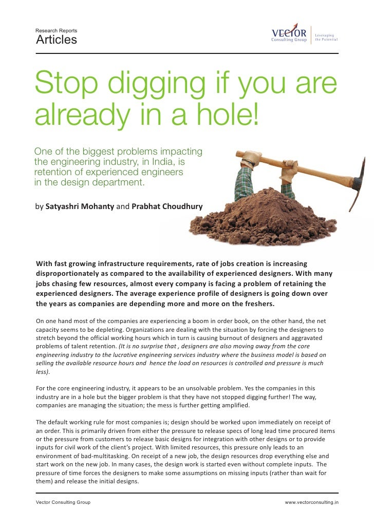 Stop digging if you are already in a hole