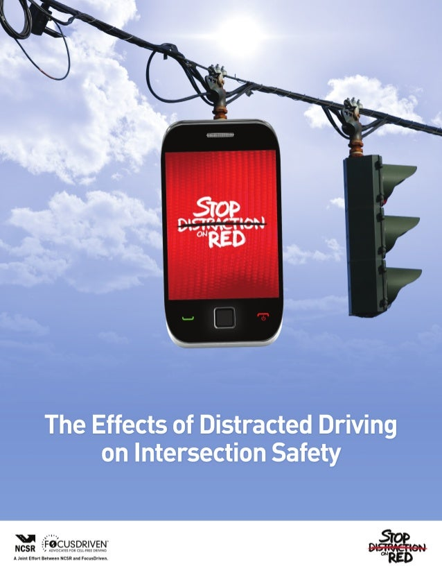 1The Effects of Distracted Driving on Intersection SafetyStopDistractionOnRed.orgThe National Coalition for Safer Roads (N...