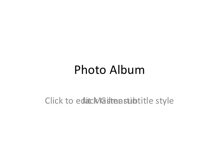 Photo AlbumClick to edit Master subtitle style          Jack Gilmartin
