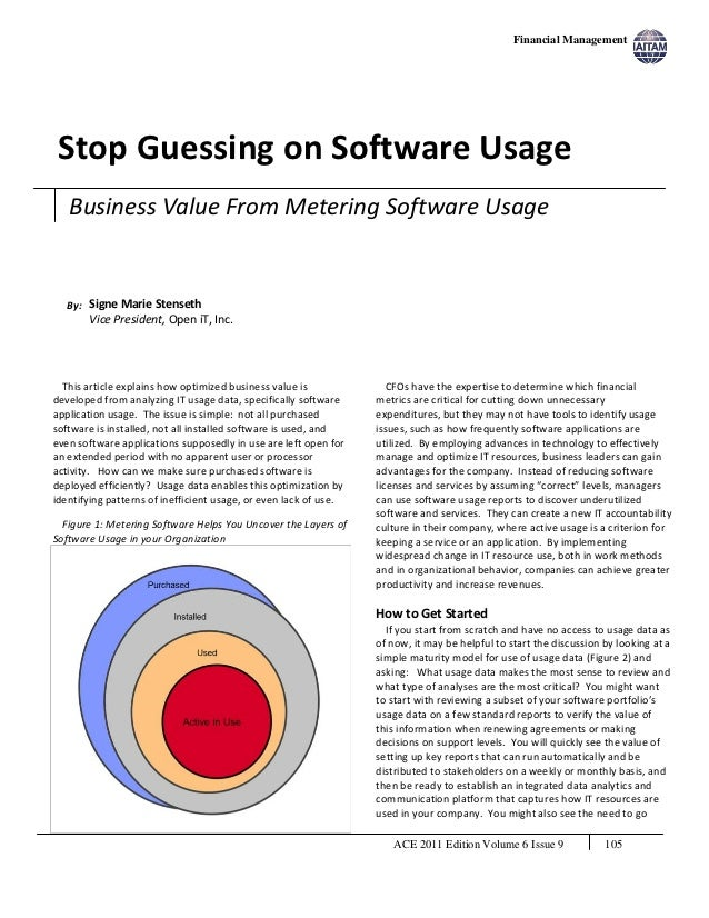 Financial Management Stop Guessing on Software Usage   Business Value From Metering Software Usage   By: Signe Marie Stens...