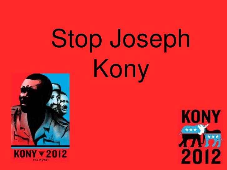 Stop Joseph   Kony