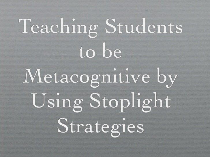 Stoplight Strategies