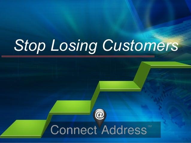Stop Losing Customers