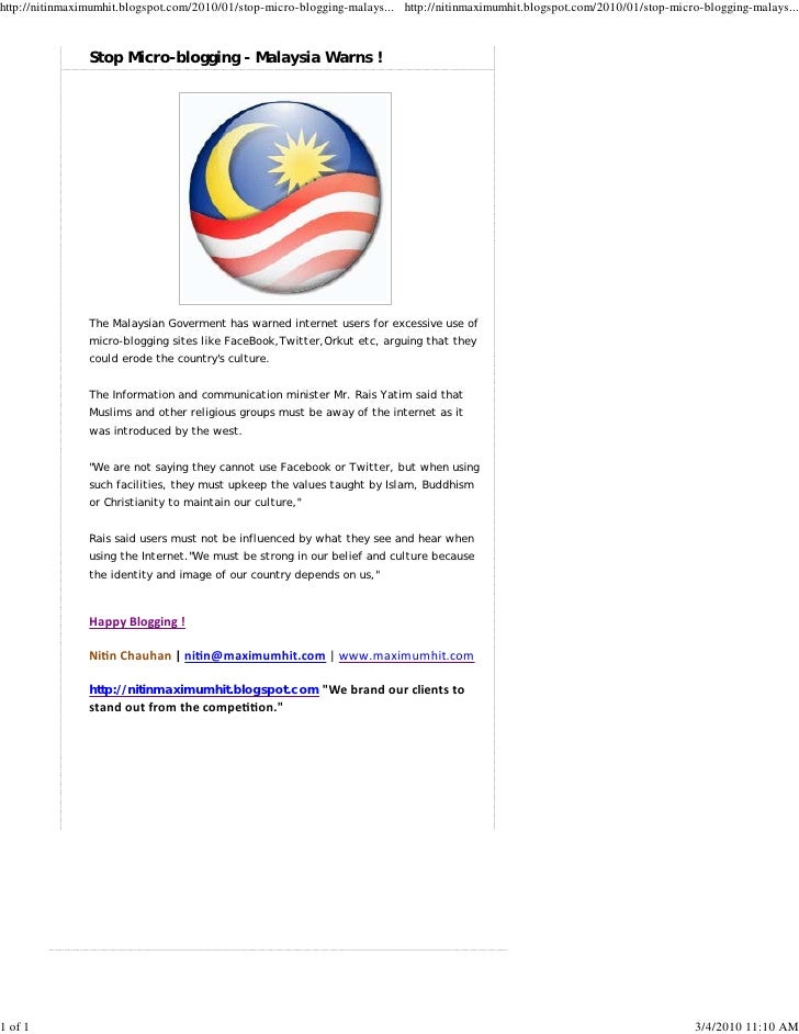 http://nitinmaximumhit.blogspot.com/2010/01/stop-micro-blogging-malays... http://nitinmaximumhit.blogspot.com/2010/01/stop...