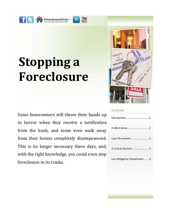 Stopping a foreclosure