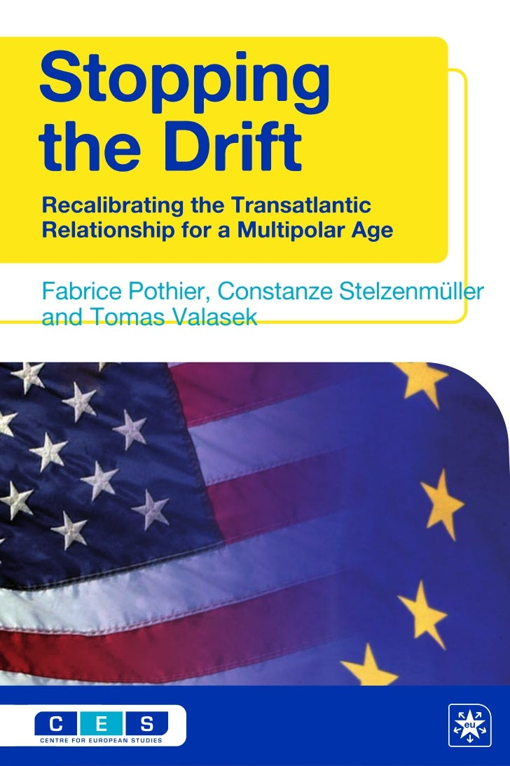 Stopping the Drift: Recalibrating the Transatlantic Relationship for a Multipolar World