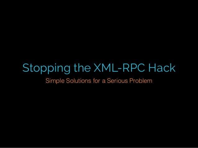 Stopping the WordPress XML-RPC Hack