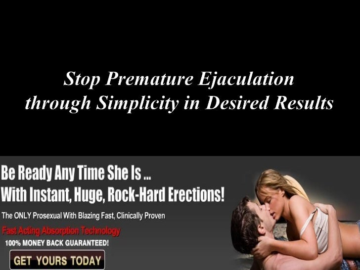 Quickest premature ejaculation