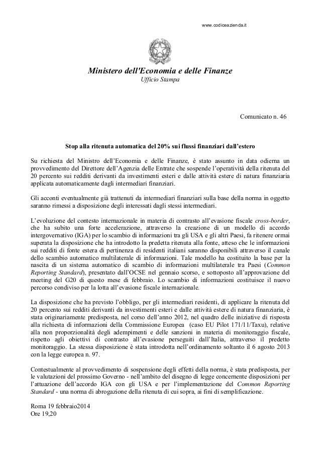 www.codiceazienda.it  Ministero dell'Economia e delle Finanze Ufficio Stampa  Comunicato n. 46  Stop alla ritenuta automat...