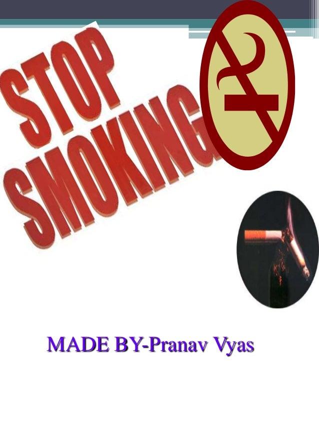 Stop smoking......