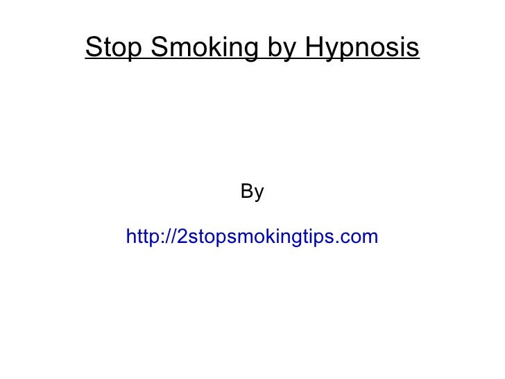 Stop smoking by hypnosis