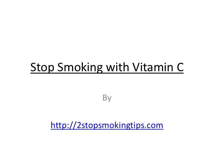 Stop smoking with vitamin c