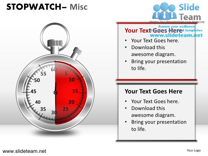 STOPWATCH– Misc                                      Your Text Goes Here                                      • Your Text ...