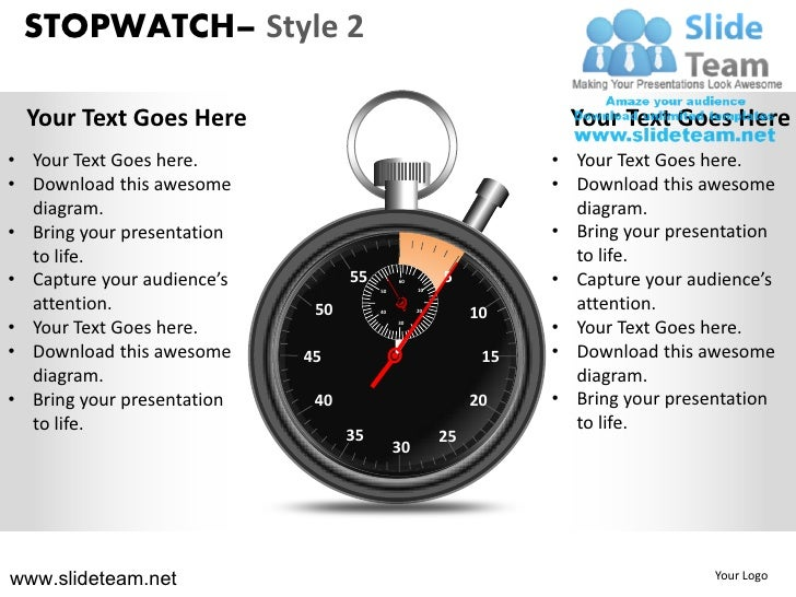 STOPWATCH– Style 2  Your Text Goes Here                                              Your Text Goes Here• Your Text Goes h...