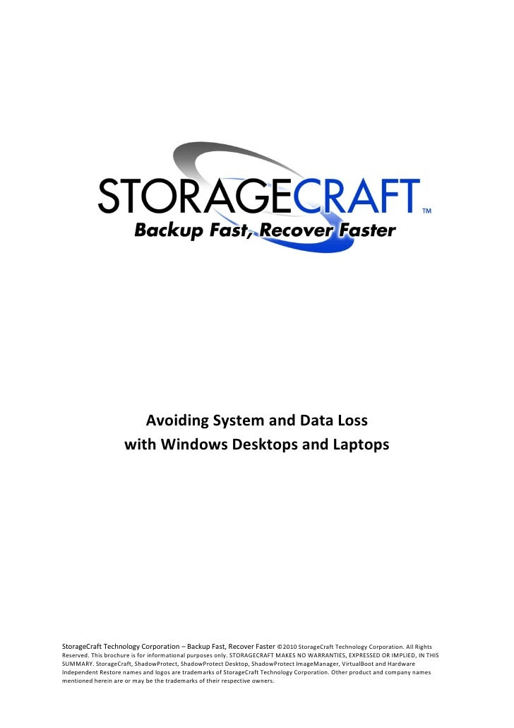 Avoiding System and Data Loss                    with Windows Desktops and LaptopsStorageCraft Technology Corporation – Ba...