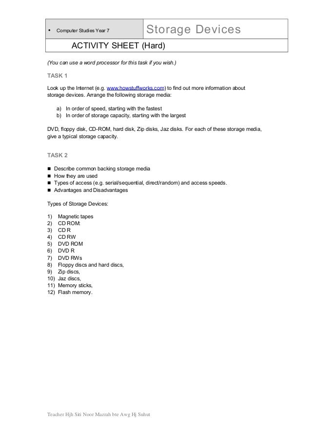 • Computer Studies Year 7 Storage Devices ACTIVITY SHEET (Hard) (You can use a word processor for this task if you wish.) ...
