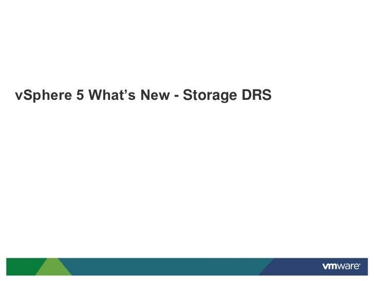 vSphere 5 What's New - Storage DRS
