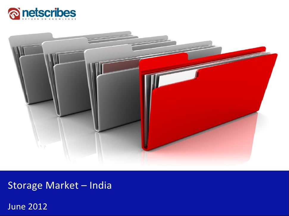 Market Research Report : Storage market in India 2012