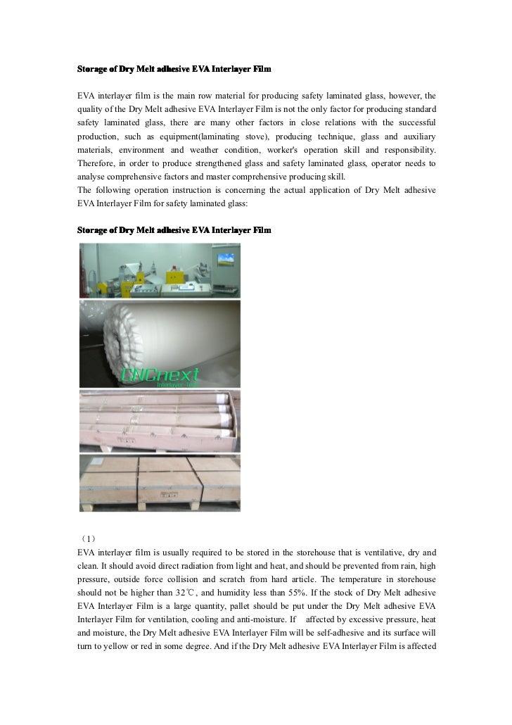 Storage of Dry Melt adhesive EVA Interlayer FilmEVA interlayer film is the main row material for producing safety laminate...