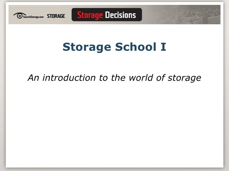 Storage School I An introduction to the world of storage