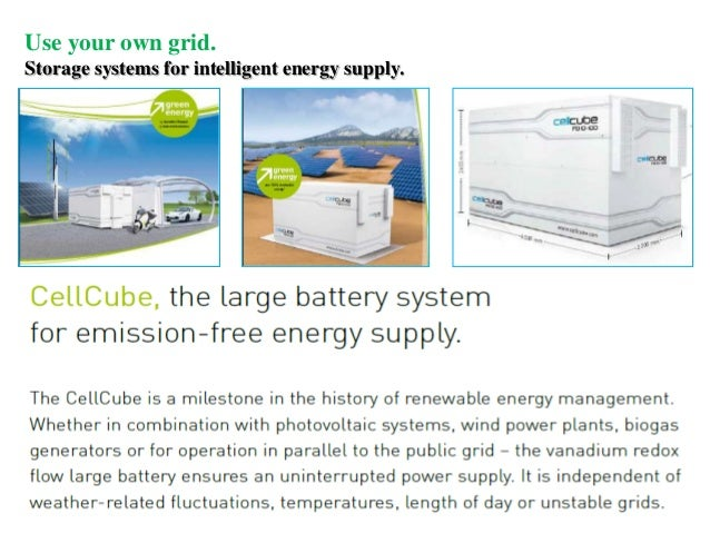 Use your own grid.Storage systems for intelligent energy supply.