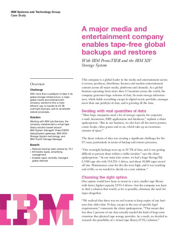 IBM Systems and Technology GroupCase Study                                                       A major media and        ...