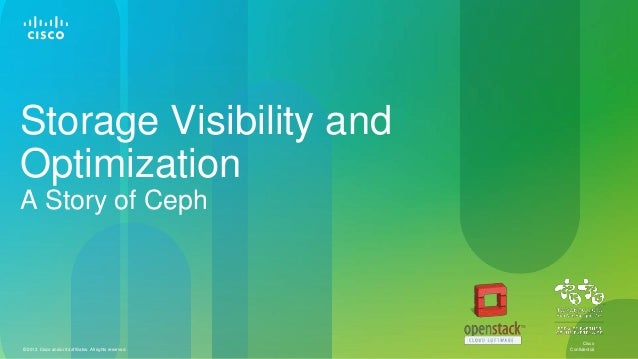 Storage visibility and Optimization.  A Story of Ceph