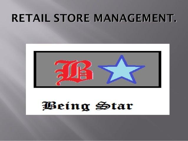 RETAIL STORE MANAGEMENT.