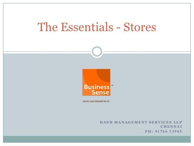 The Essentials - Stores            HASH MANAGEMENT SERVICES LLP                                CHENNAI                    ...