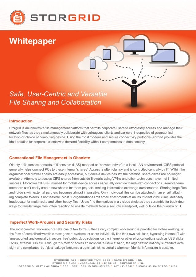 WhitepaperSafe, User-Centric and VersatileFile Sharing and CollaborationSTORGRID R&D • SCIENCE PARK 5630 • 5692 EN SON • N...