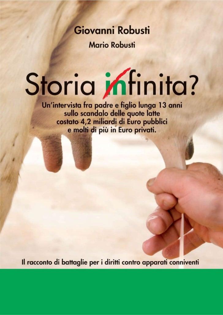 Storia Infinita? un'intervista sullo scandalo delle quote latte