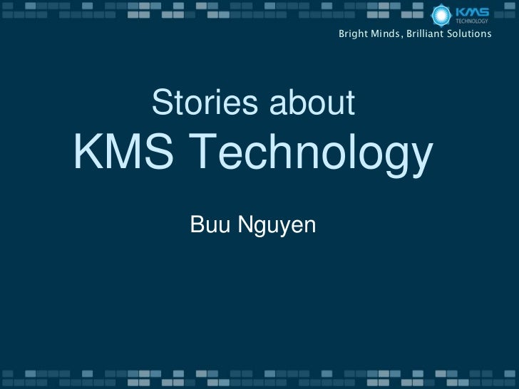 Stories about KMS Technology
