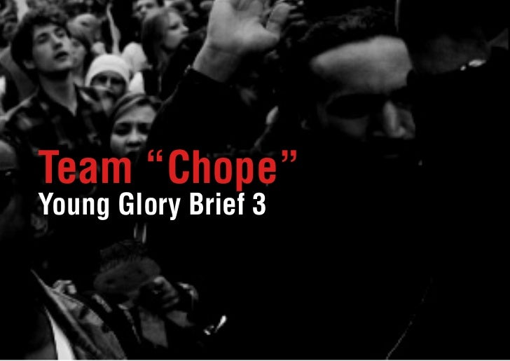 "Team ""Chope""Young Glory Brief 3"