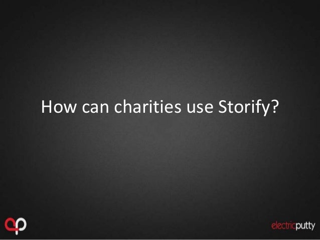 How can charities use Storify?