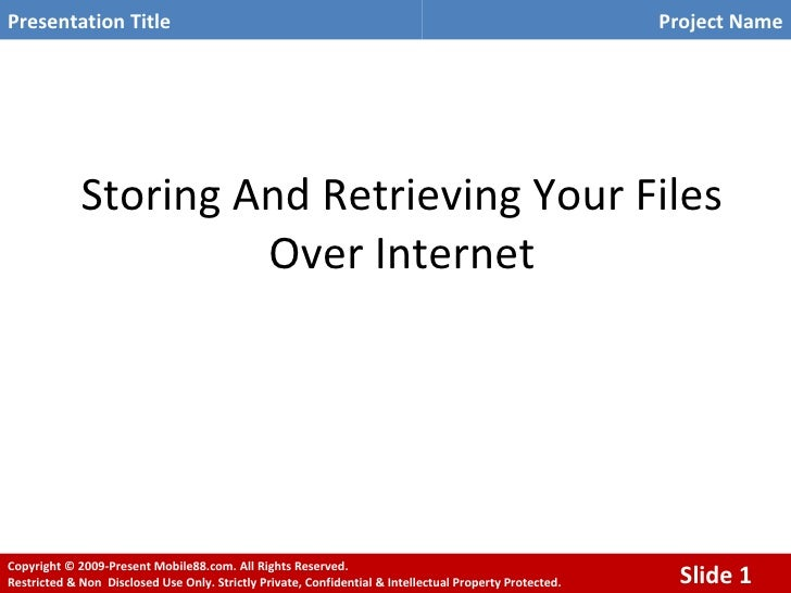 Storing And Retrieving Your Files Over Internet