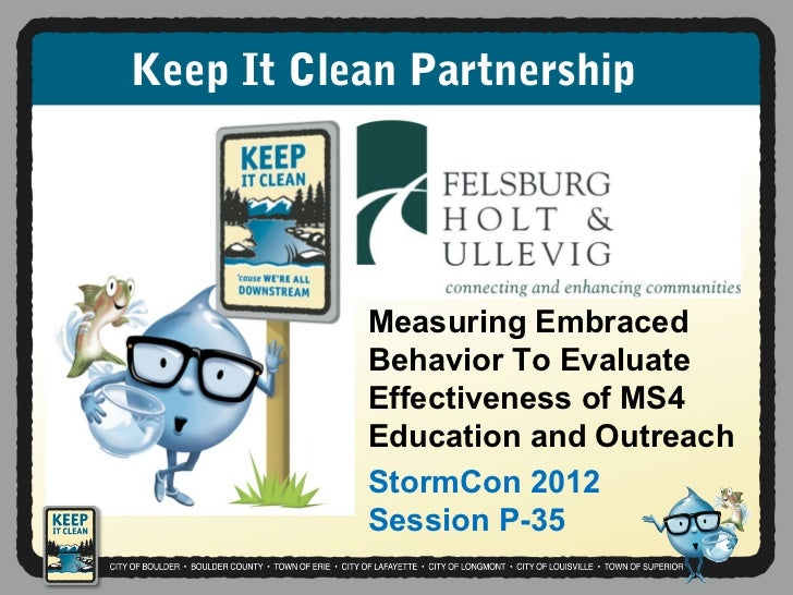 Keep It Clean Partnership           Measuring Embraced           Behavior To Evaluate           Effectiveness of MS4      ...