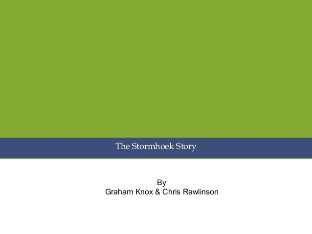 The Stormhoek Story By Graham Knox & Chris Rawlinson