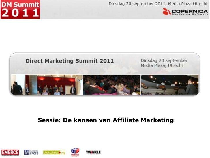 Sessie: De kansen van Affiliate Marketing<br />