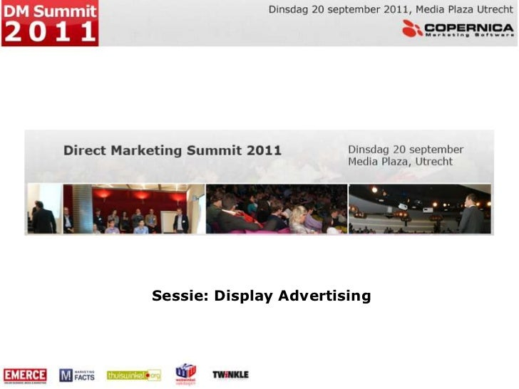 Sessie: Display Advertising<br />