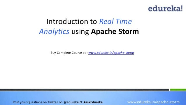 Apache Storm - Real Time Analytics